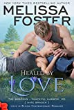 Healed by Love: Nate Braden (Love in Bloom: The Bradens at Peaceful Harbor Book 1)