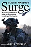 Surge: My Journey with General David Petraeus and the Remaking of the Iraq War (The Yale Library of Military History)