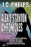 The Alexis Stanton Chronicles Books One Through Three