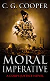 Moral Imperative: A Patriotic Thriller (Corps Justice Book 7)