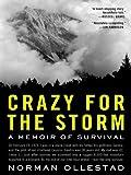 Crazy for the Storm: A Memoir of Survival (P.S.)