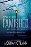 Famished: An Ash Park Novel (Volume 1)