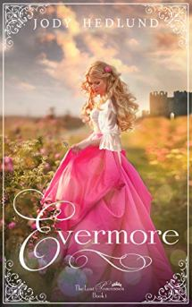 Evermore (The Lost Princesses Book 1) by [Hedlund, Jody]