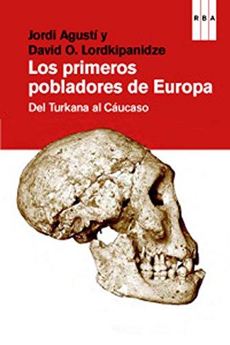 Los primeros pobladores de Europa (DIVULGACIÓN) (Spanish Edition)