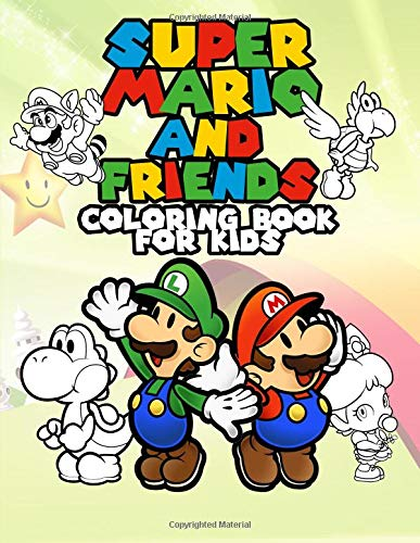 Super Mario And Friends Coloring Book For Kids 60 Coloring Pages To Make Your Children Creative Unofficial Nintendo Merchandise For Toddler Primary Online Games With Mario Luigi Bowser Brothers Mario
