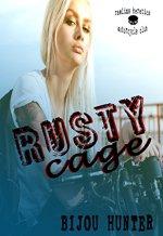 Rusty Cage by Bijou Hunter