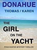 THE GIRL ON THE YACHT (Ryan-Hunter Series Book 1)