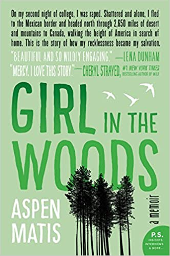 A Girl in the Woods by Aspen Matis, an outdoor adventure book