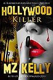 Hollywood Killer: A Hollywood Alphabet Series Thriller