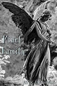 Miael: Family by Grea Alexander