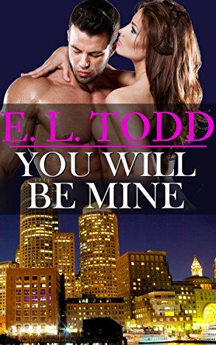 Tu serás mía (Para toda la eternidad nº 7) – E. L. Todd