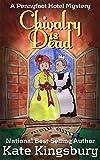 Chivalry is Dead (Pennyfoot Hotel Book 8)