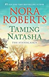 Taming Natasha: A Bestselling Romance Novel (Stanislaskis)