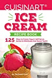Product review for Our Cuisinart® Ice Cream Recipe Book: 125 Ways to Frozen Yogurt, Soft Serve, Sorbet or MilkShake that Sweet Tooth! (Sweet Tooth Indulgences)