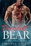 President Bear (Bears With Power Book 2)