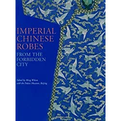 Imperial Chinese Robes by Wilson Ming (2013)