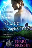 A Love Through Time (MacKendimen Trilogy Book 1)