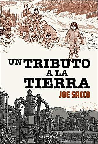 Un tributo a la tierra de Joe Sacco