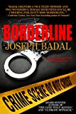 Borderline (Lassiter/Martinez Case Files Book 1)