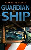 Guardian Ship