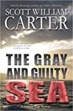 The Gray and Guilty Sea: An Oregon Coast Mystery (Garrison Gage Series Book 1)