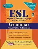 ESL Intermediate/Advanced Grammar (English as a Second Language Series)