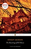 The Haunting of Hill House (Penguin Classics)