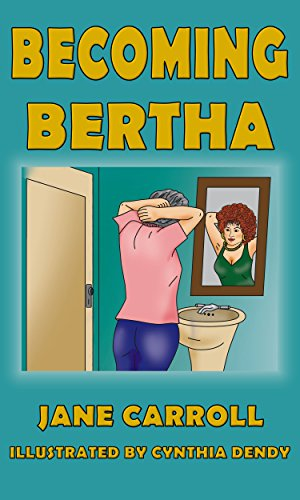 Becoming Bertha (The Bertha Series Book 2) by [Carroll, Jane]