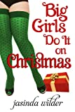 Big Girls Do It On Christmas