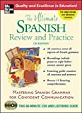 The Ultimate Spanish Review & Practice (Book w/2CDs) (UItimate Review & Reference Series)
