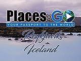 Places To Go - Reykjavik, Iceland