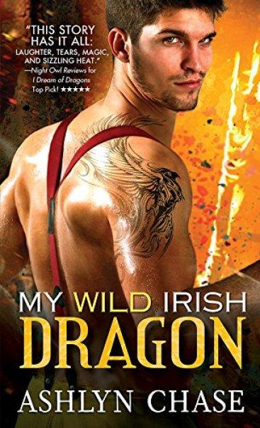 My Wild Irish Dragon (Boston Dragons Book 2) by [Chase, Ashlyn]