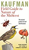 Kaufman Field Guide to Nature of the Midwest (Kaufman Field Guides)