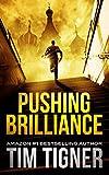 Pushing Brilliance (Kyle Achilles Book 1)