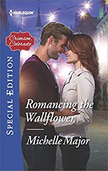 Romancing the Wallflower (Crimson, Colorado) by [Major, Michelle]