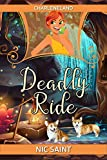 Deadly Ride (Charleneland Book 1)