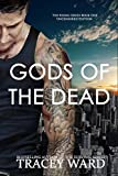 Gods of the Dead: Explicit Edition (Rising Book 1)