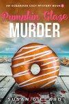 Pumpkin Glaze & Murder: An Oceanside Cozy Mystery - Book 5 by [Gillard, Susan]
