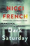 Dark Saturday: A Novel (A Frieda Klein Novel)