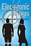 Electronic Gags: A Futuristic Dystopian Science Fiction Thriller