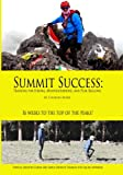 Summit Success: Training for Hiking, Mountaineering, and Peak Bagging