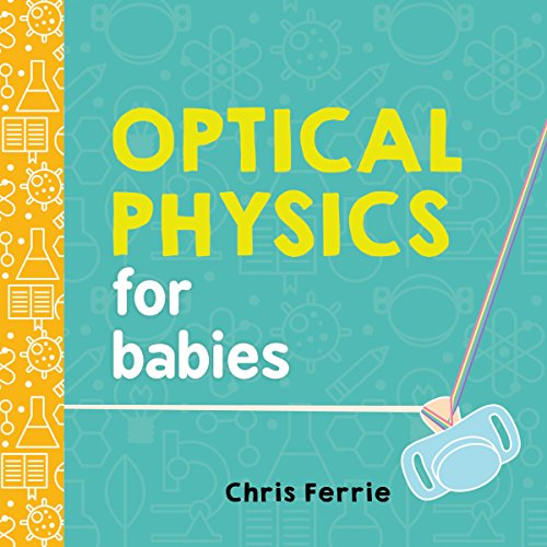 Optical Physics for Babies
