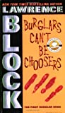 Burglars Can't Be Choosers (Bernie Rhodenbarr Series Book 1)