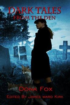 Dark Tales from the Den by [Fox, Dona]
