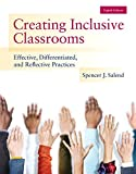 Creating Inclusive Classrooms: Effective, Differentiated and Reflective Practices, Enhanced Pearson eText with Loose-Leaf Version -- Access Card Package (8th Edition)