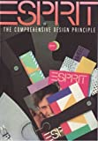 Esprit: The Comprehensive Design Principle