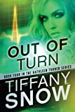 Out of Turn (The Kathleen Turner Series Book 4)