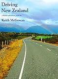 Driving New Zealand (Bucket Adventure Guides Book 3)