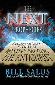 The Next Prophecies by [Salus, Bill]