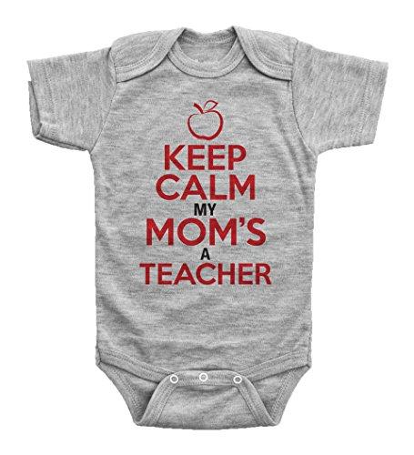 KEEP CALM, MY MOM'S A TEACHER / Funny Teaching Onesie
